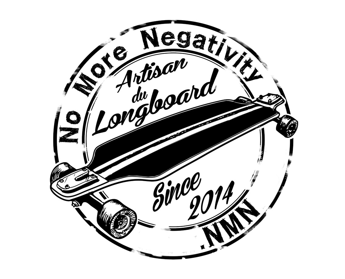 No more negativity skateboards made in France NMN